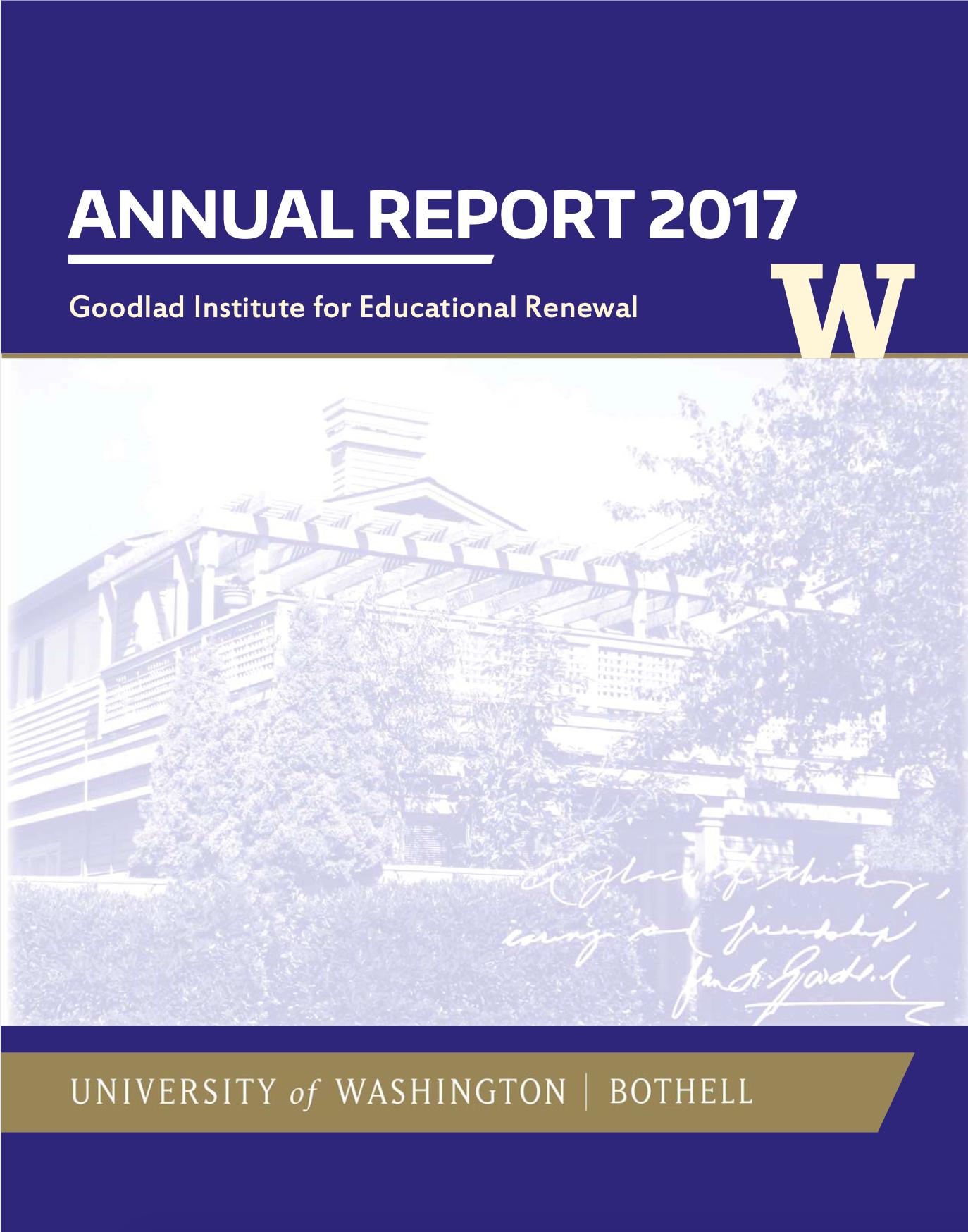 Goodlad Institute Annual Report FY 2016-2017